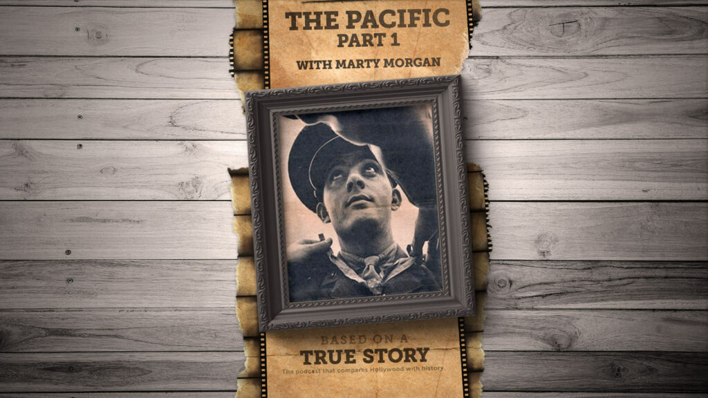 The true story behind The Pacific (Part 1)